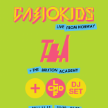 TOKYO INDIE CASIOKIDS THE BRIXTON ACADEMY TBA LCMDF SHIBUYA CHELSEA HOTEL JAPAN