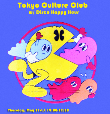 TOKYO CULTURE CLUB DISCO HAPPY HOUR TOKYO INDIE CHEESEWAVE