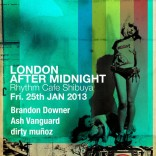 LONDON AFTER MIDNIGHT TOKYO INDIE